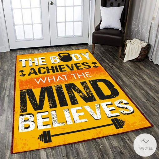 The body achieves what the mind believes Gym fitness rug