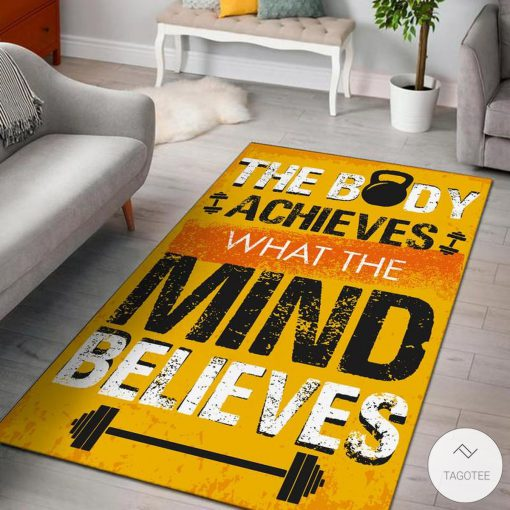 The body achieves what the mind believes Gym fitness rugx