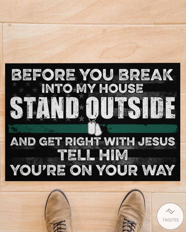 Veteran Before you break into my house doormatz