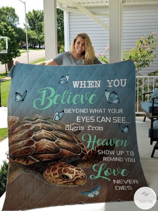 When you believe beyond what your eyes can see butterflies Turtle quilt