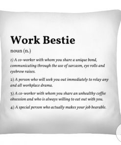 Work Bestie Definition Cushion