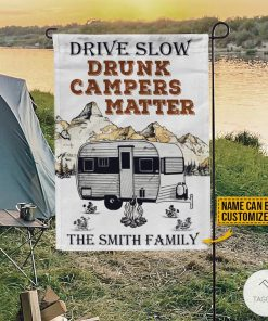 Personalized Camping Drive Slow Drunk Campers Matter Flagx