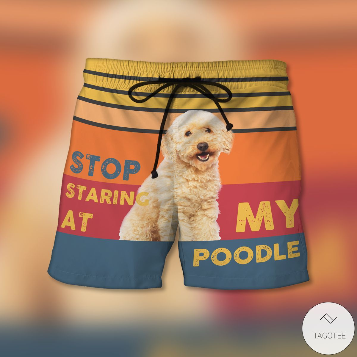 Stop Staring At My Poodle Beach Shorts