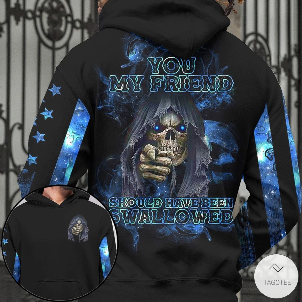 Ships From USA You My Friend Should Have Been Swallowed Skull 3D All Over Print T-shirt, Hoodie