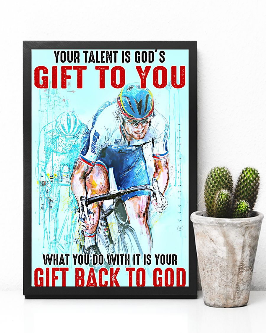 Cycling Your Talent Is God's Gift To You What You Do With It Is Your Gift Back To God Posterc