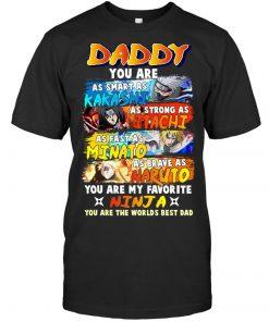 Daddy You are Smart As Kakashi Lovers Shirt