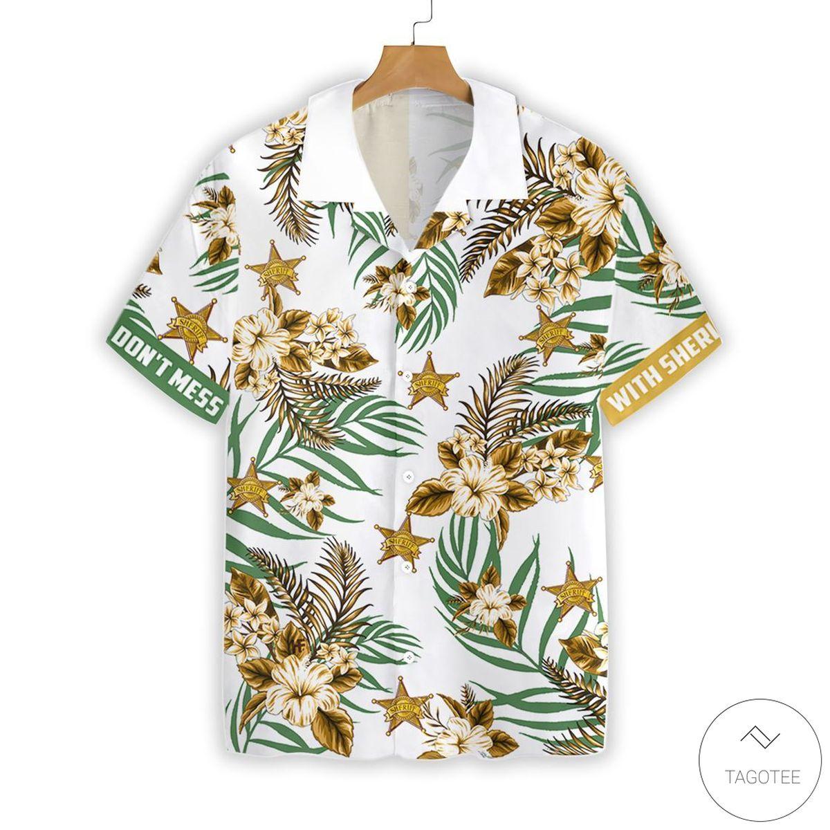 Don't Mess With Sheriff Button Hawaiian Shirt