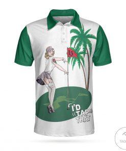 Golf I'd Tap That Polo Shirt