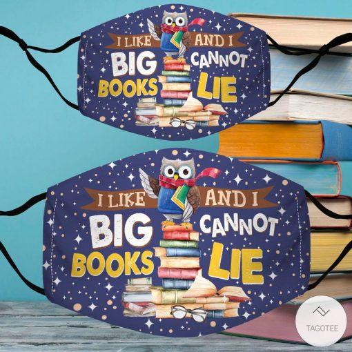 I Like Big Books and I Cannot Lie Face Mask