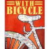 Life Is Better With Bicycle Poster