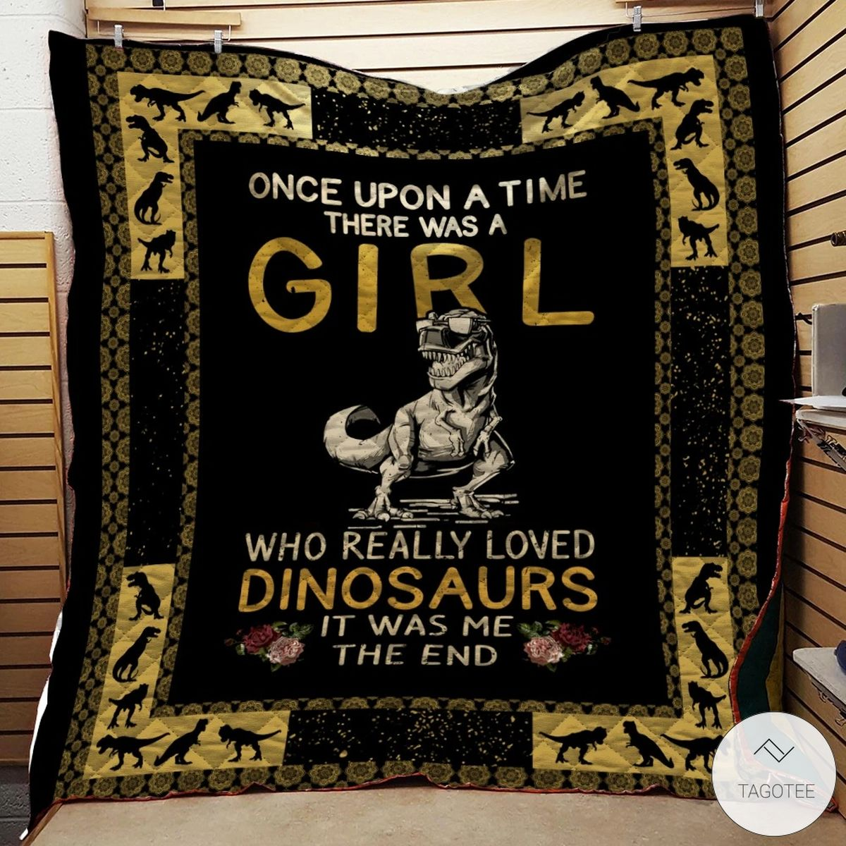 Once Upon A Time There Was A Girl Who Really Loved Dinosaurs Quilt