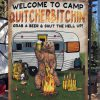 Personalized Camping Welcome To Camp Quitcherbitchin Grab A Beer And Shut The Hell UP Flag