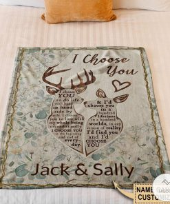 Personalized Deer I Choose You To Do Life With Hand Fleece Blanket z