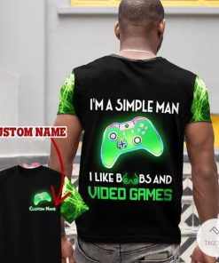 Personalized I'm A Simple Man I Like Boobs And Video Games 3D Shirt