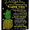 Pineapple Sunflower To My Daughter Always Remember How Much I Love You Fleece Blanket