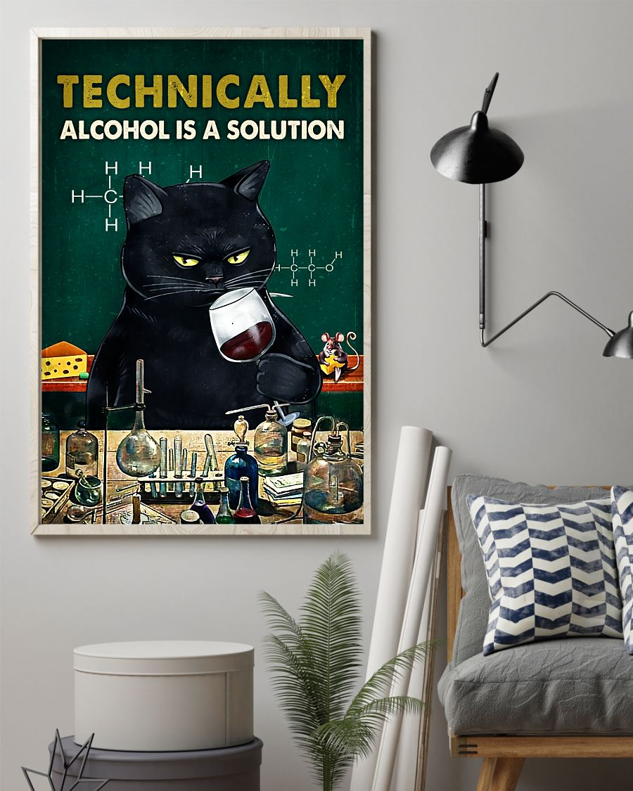 Technically Alcohol Is A Solution Posterz