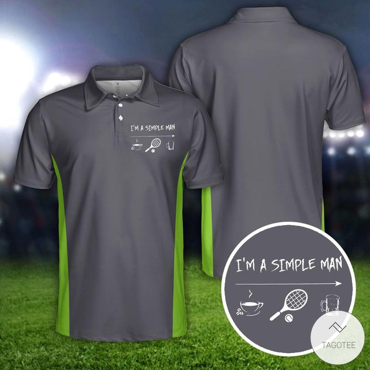 Tennis I'm A Simple Man Polo Shirt