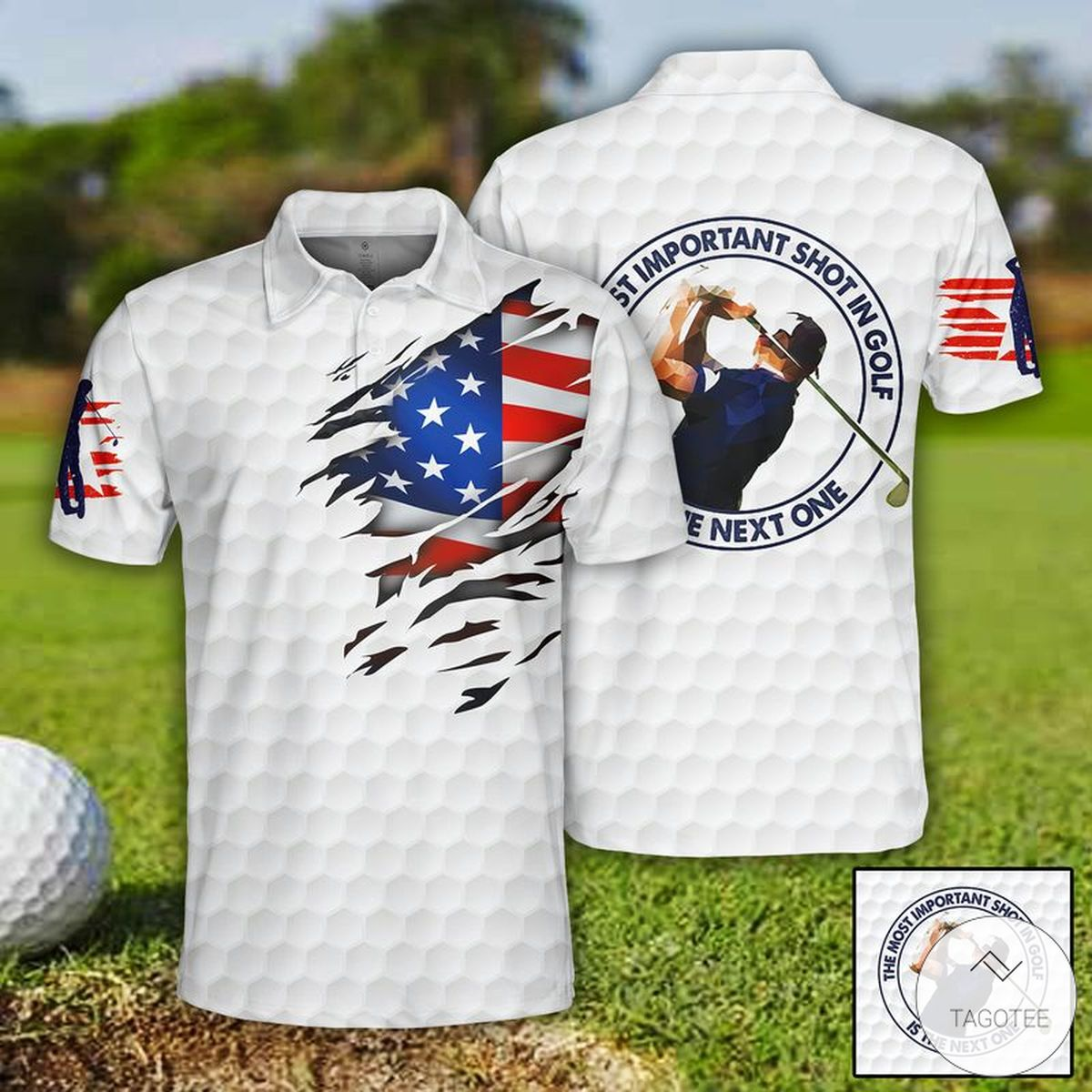 The Most Important Shot In Golf Is The Next One Polo Shirt