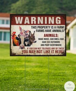 Warning This Property Is A Farm Yard Signsz
