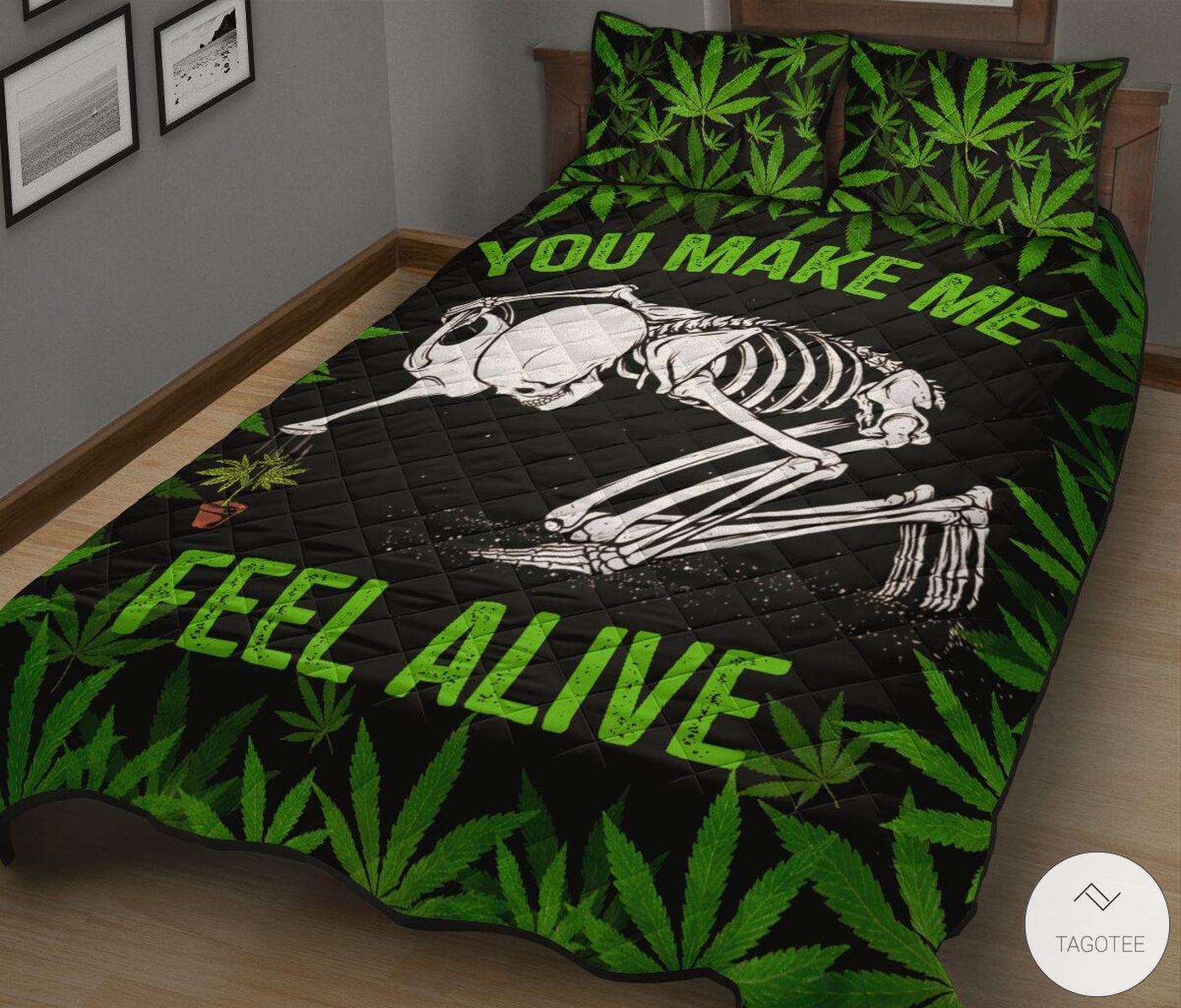Weed You Make Me Feel Alive Quilt Bedding Setz