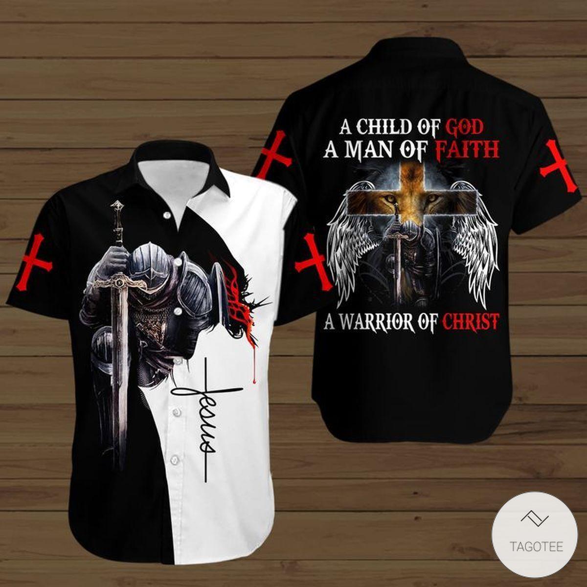 A Child Of God A Man Of Faith A Warrior Of Christ Jesus Button Shirt