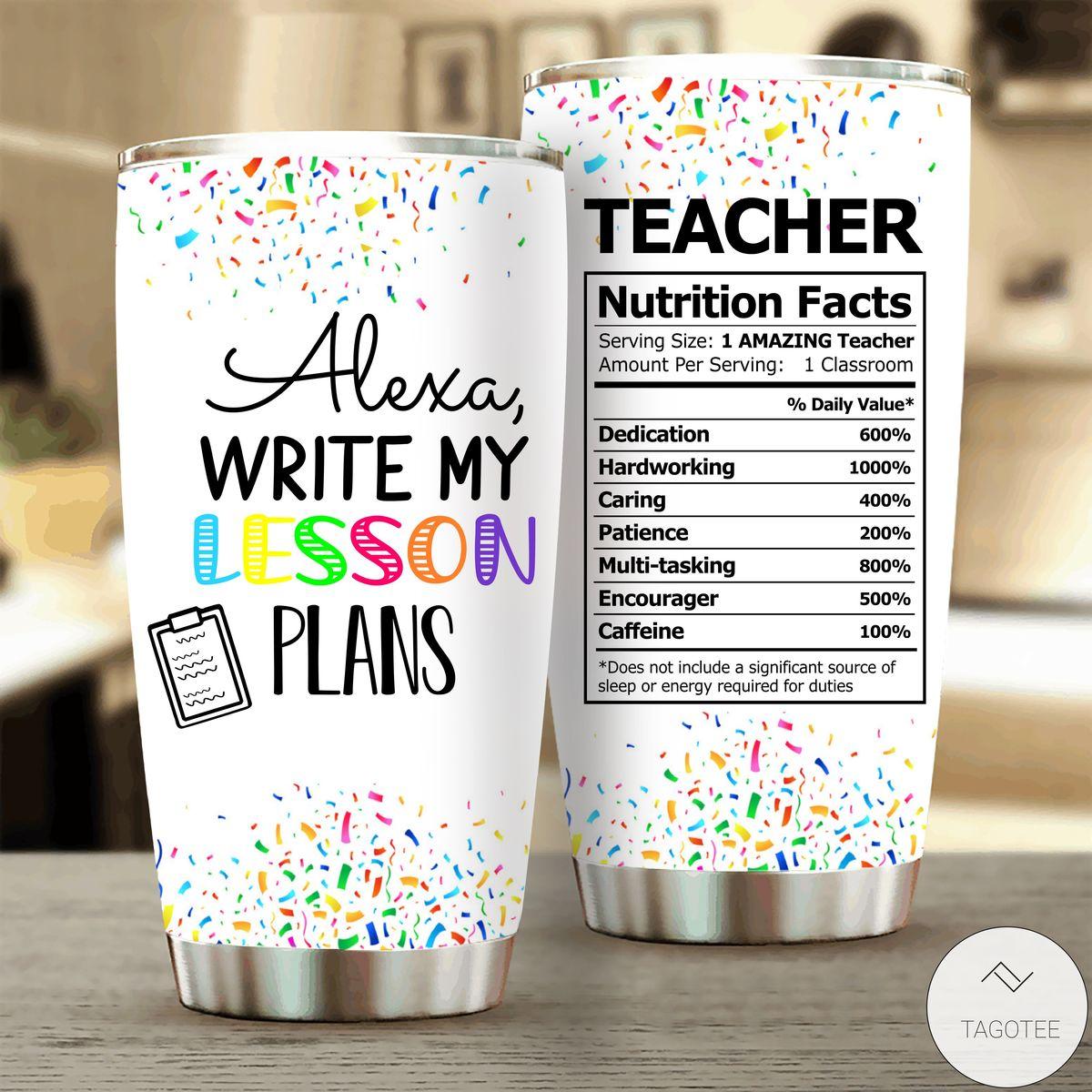 Alexa Write My Lesson Plans Tumbler