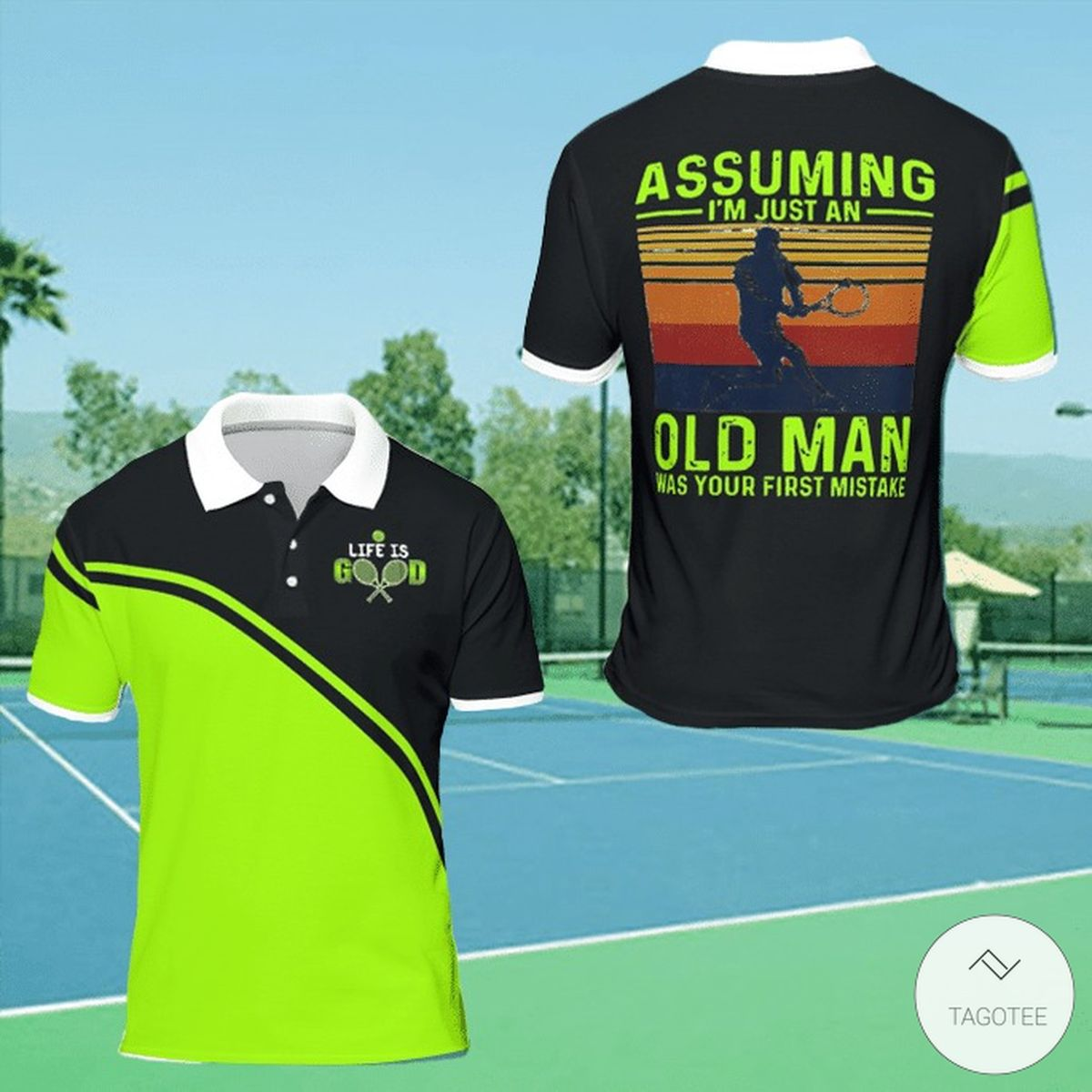 Assuming I'm Just An Old Man Was Your First Mistake Polo Shirt