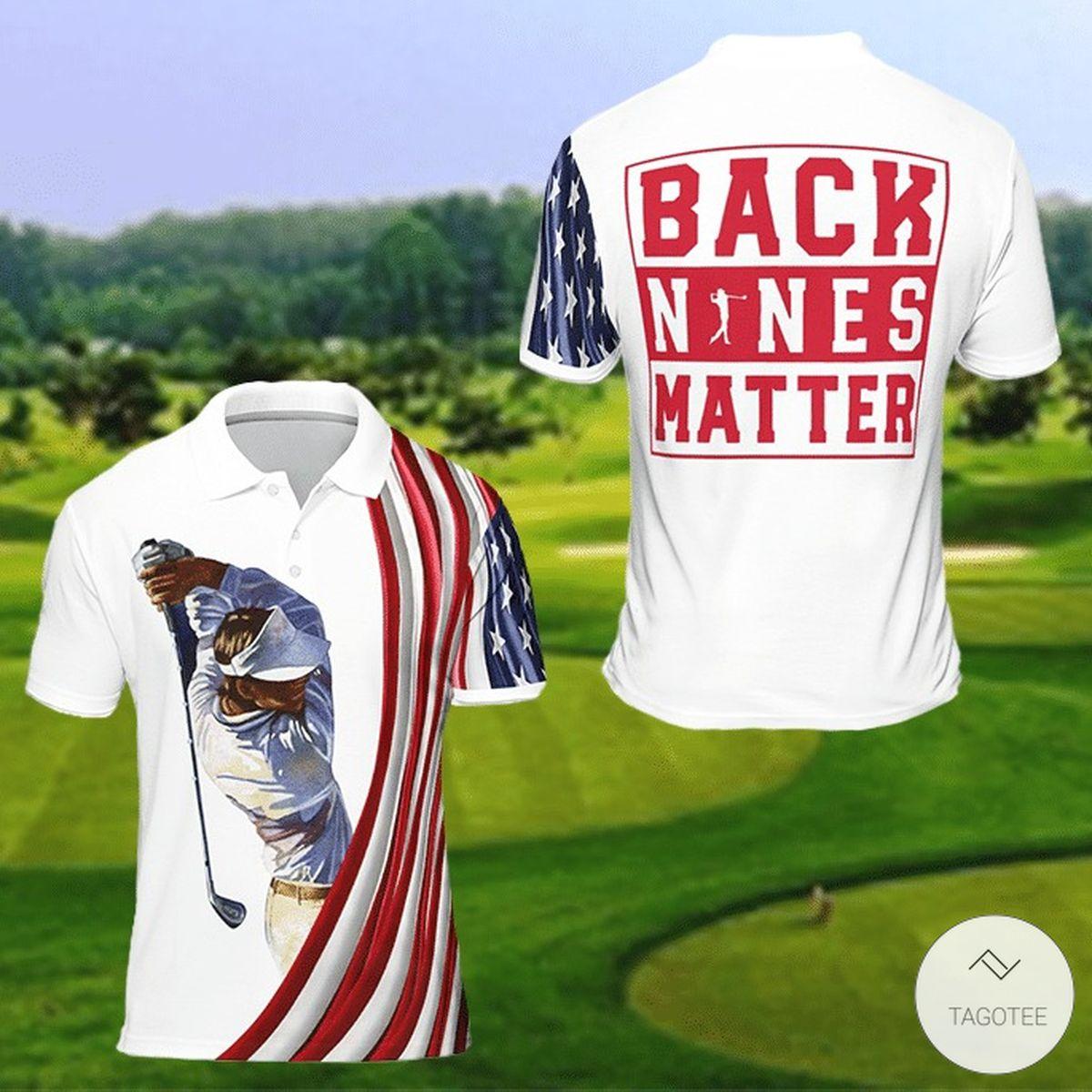 Back Nines Matter Golf Polo Shirt