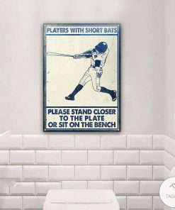 Baseball Players Short Bats Please Stand Closer To The Plate Or Sit On The Bench Metal Signs