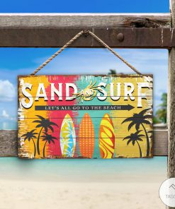 Beach Sand And Surf Let's All Go To The Beach Rectangle Wood Sign
