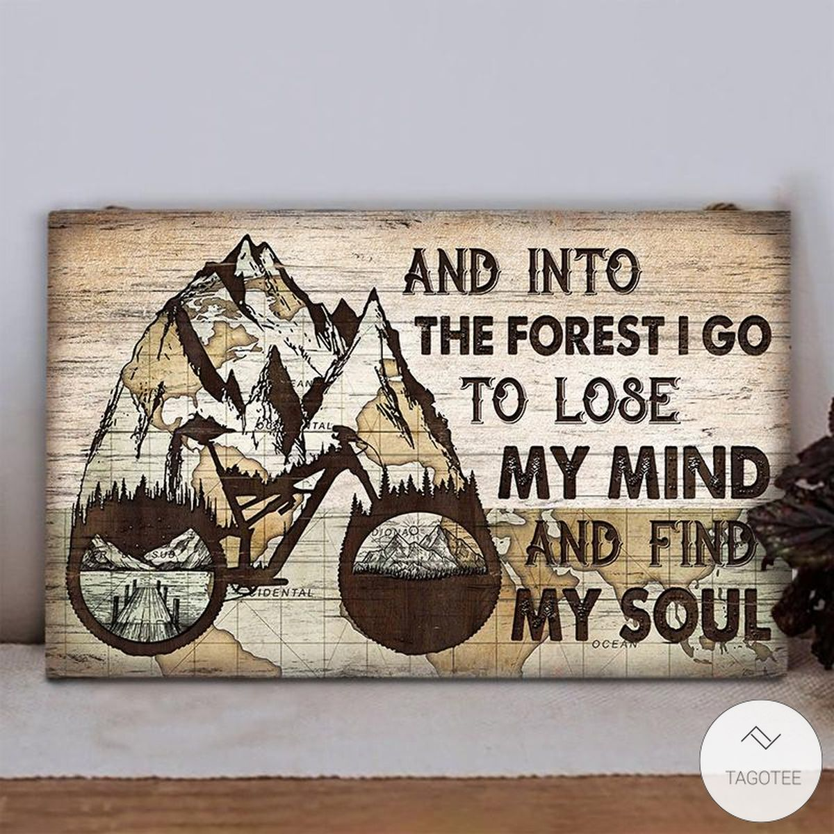 Cycling And Into The Forest I Go To Lose My Mind And Find My Soul Rectangle Wood Signz