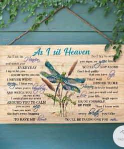Dragonfly As I Sit Heaven Rectangle Wood Sign
