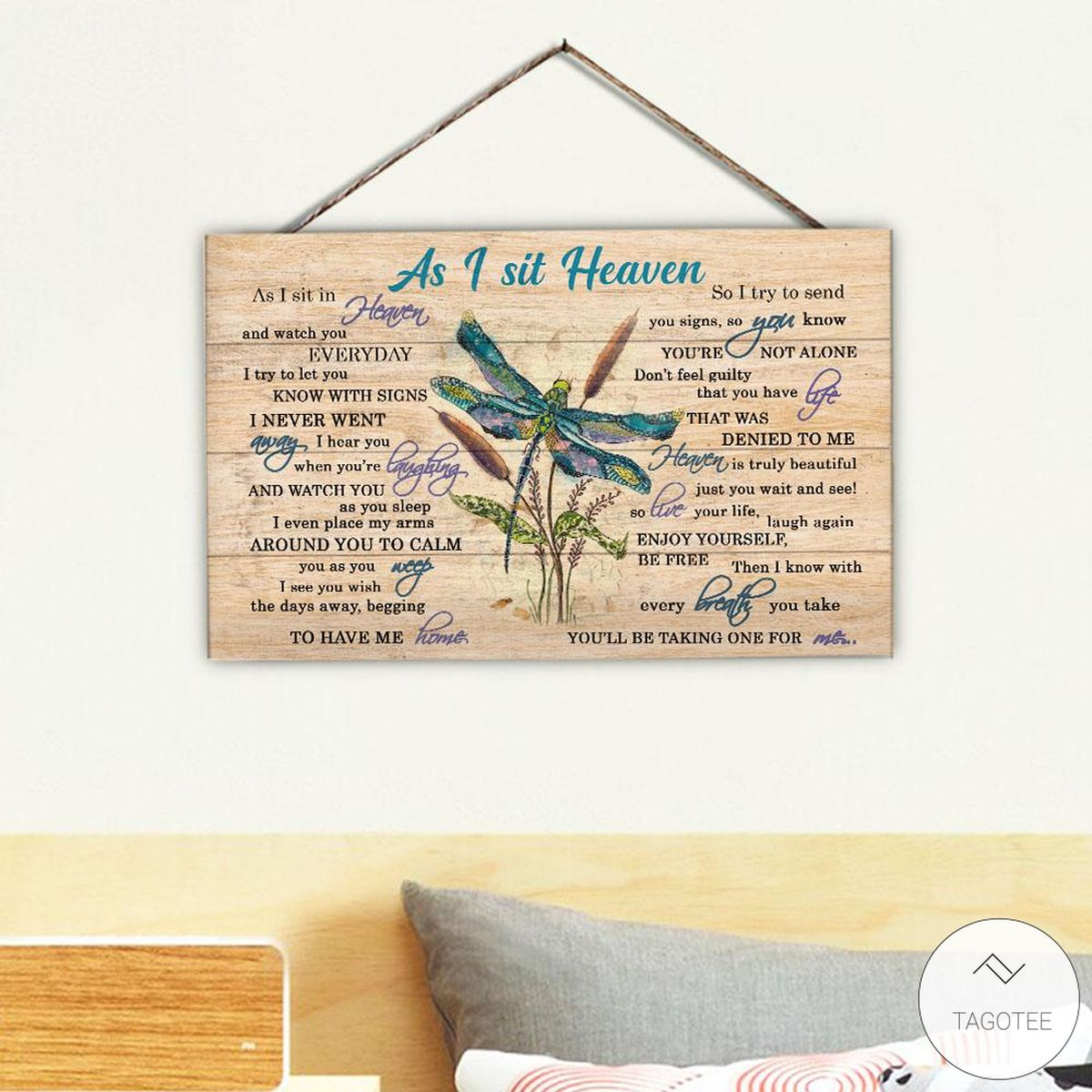 Dragonfly As I Sit Heaven Rectangle Wood Sign z