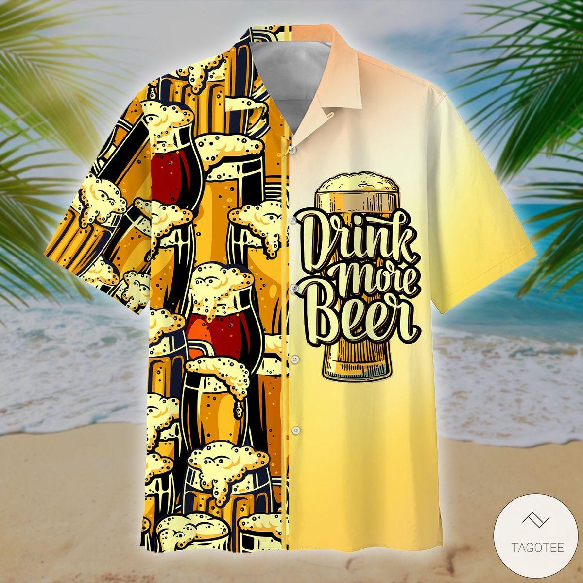 Drink More Beer Hawaiian Shirt