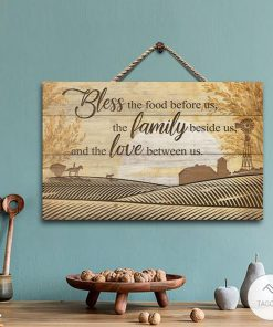 Farm Bless The Food Before Us, The Family Beside Us And The Love Between Us Rectangle Wood Sign
