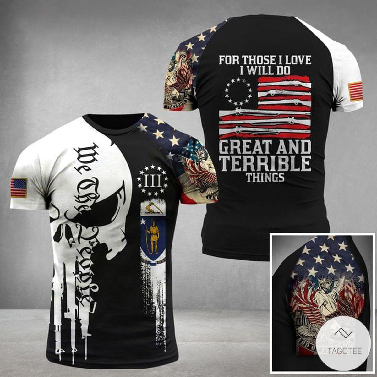 For Those I Love I Will Do Great And Terrible Things Skull Military 3D T-shirt