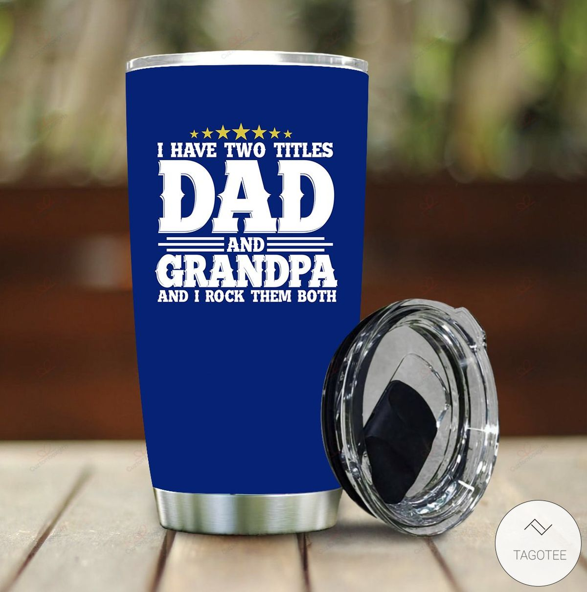 I Have Two Titles Dad And Grandpa And I Rock Them Both Tumbler
