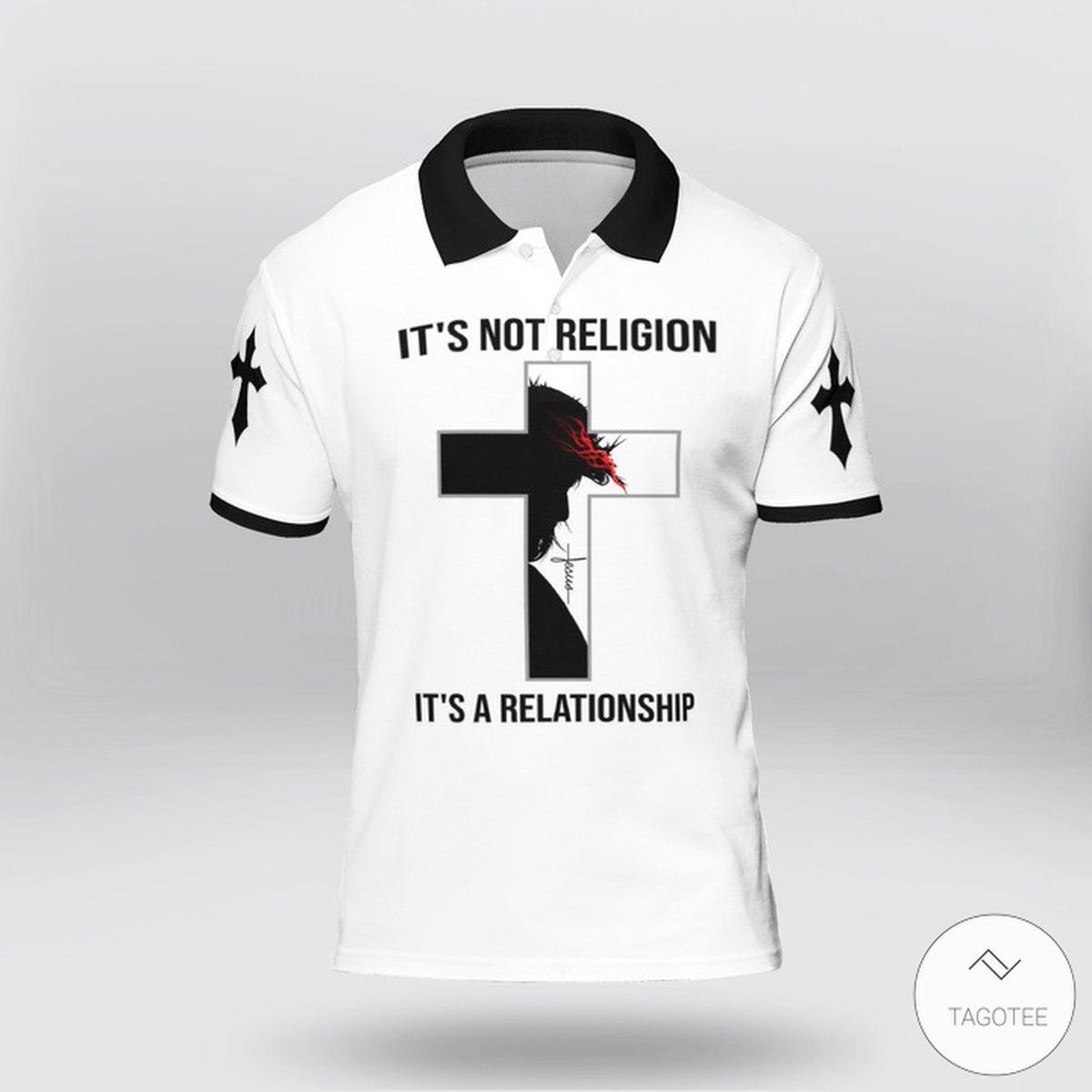 It's Not Religion It's A Relationship Jesus Polo Shirtz