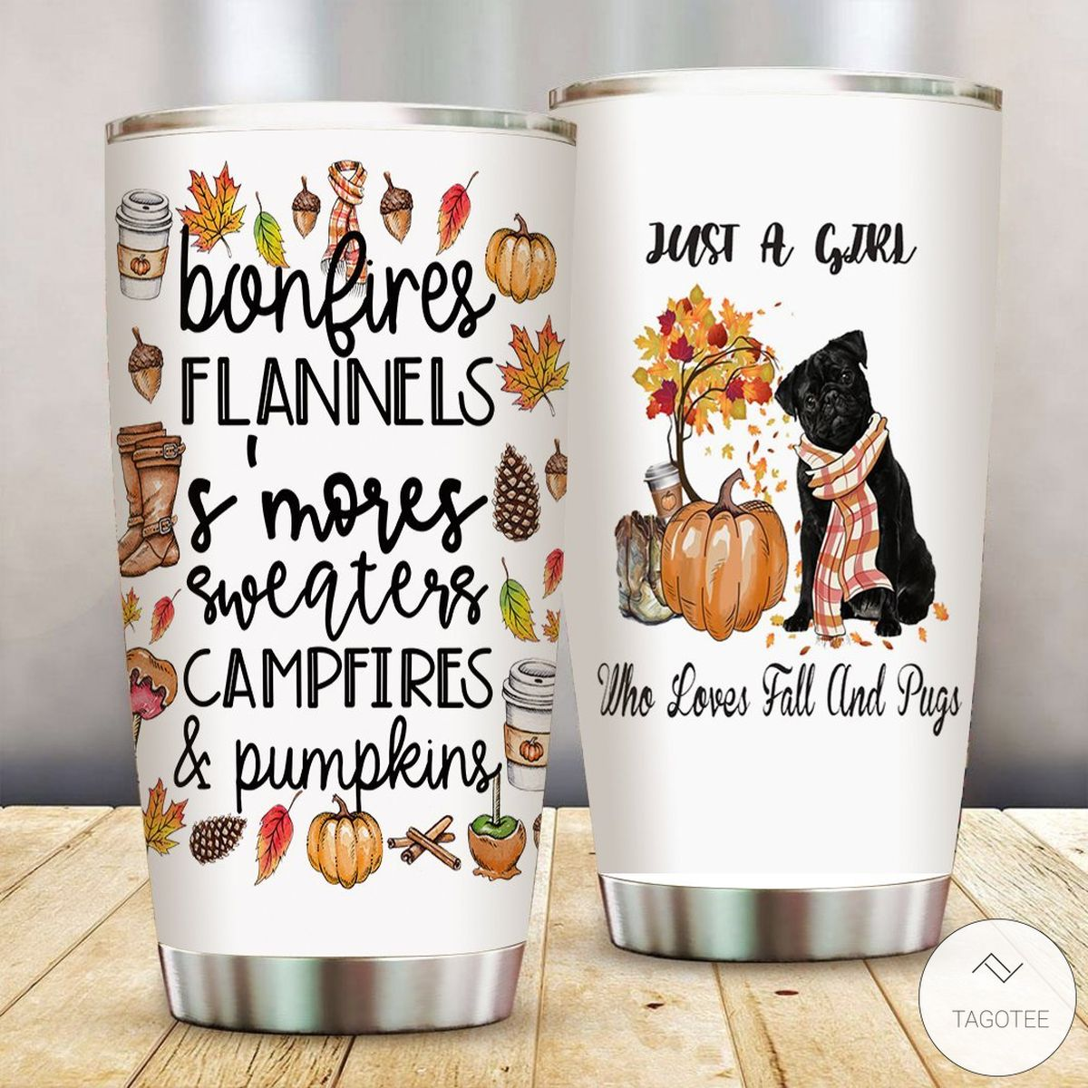 Just A Girl Who Loves Fall And Pugs Tumbler
