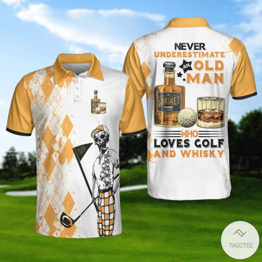 Never Underestimate An Old Man Who Loves Golf And Whisky Polo Shirt