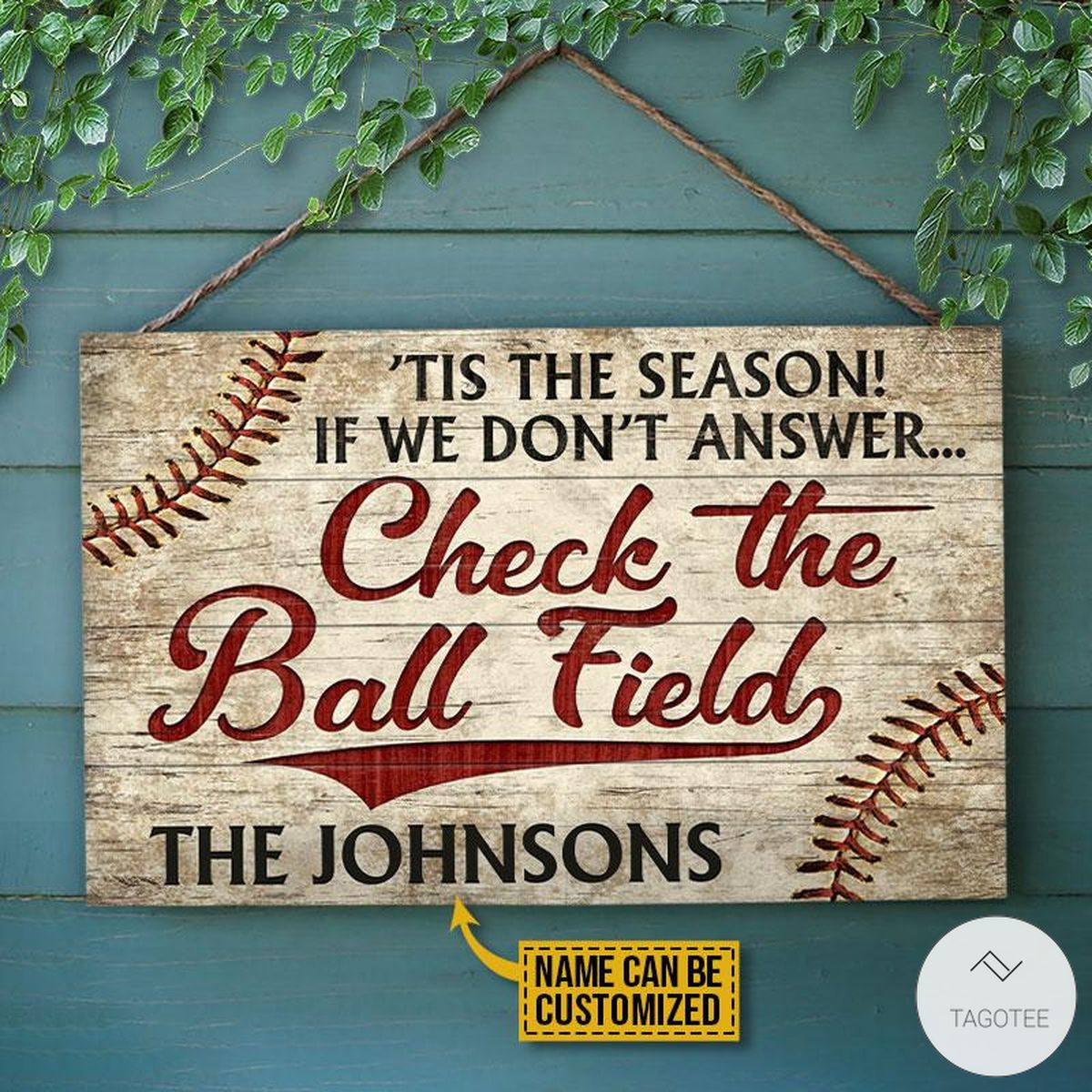 Personalized Baseball 'Tis The Season If We Don't Answer Check The Ball Field Rectangle Wood Sign