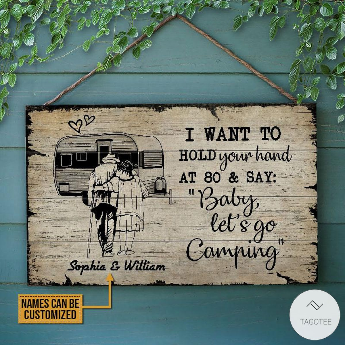 Personalized Camping I Want To Hold Your hand At 80 And Say Rectangle Wood Sign