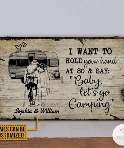 Personalized Camping I Want To Hold Your hand At 80 And Say Rectangle Wood Signz