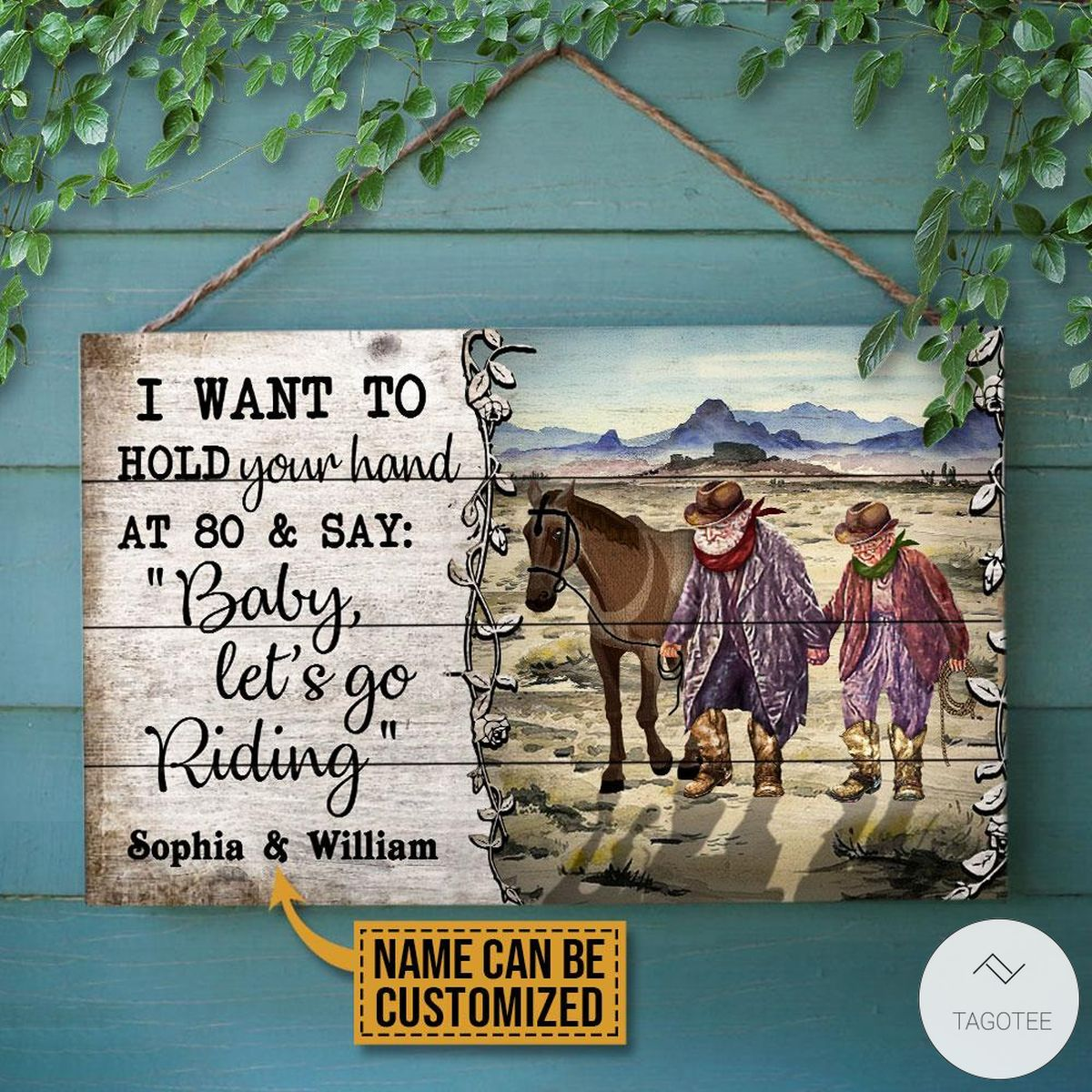 Personalized Cowboy I Want To Hold Your Hand At 80 And SayBaby Let's Go Riding Rectangle Wood Sign