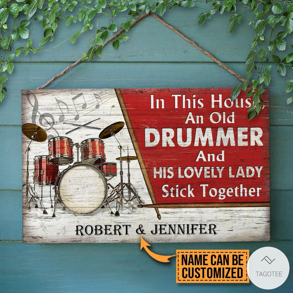 Personalized Drum In This House An Old Drummer And His Lovely Lady Stick Together Rectangle Wood Sign