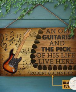 Personalized Guitar An Old Guitarist And The Pick Of His Life Live Here Rectangle Wood Sign