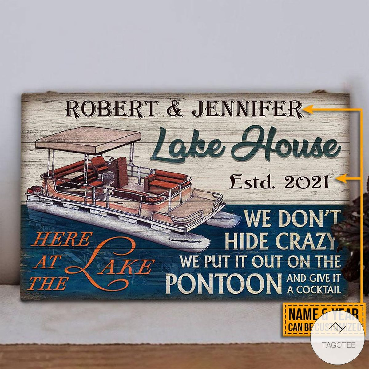 Personalized Lake House We Don't Hide Crazy We Put It Out On The Pontoon And Give It A Cocktail Rectangle Wood Signz