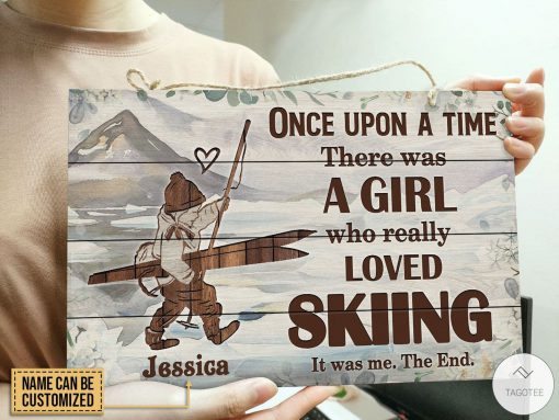 Personalized Once Upon A Time There Was A Girl Who Really Loved Skiing Rectangle Wood Signx