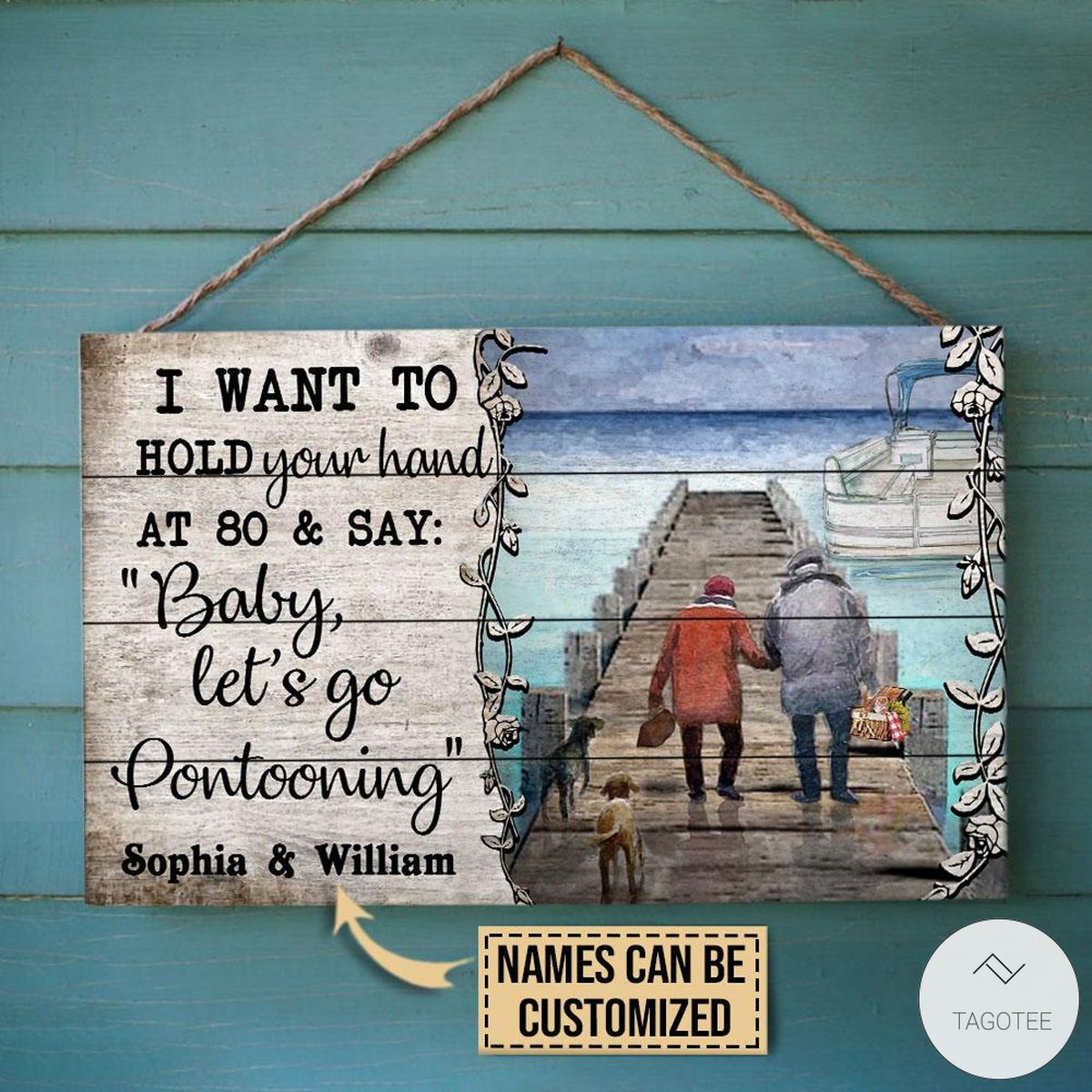 Personalized Pontoon I Want To Hold Your Hand At 80 And Say Baby Let's Go Rectangle Wood Sign
