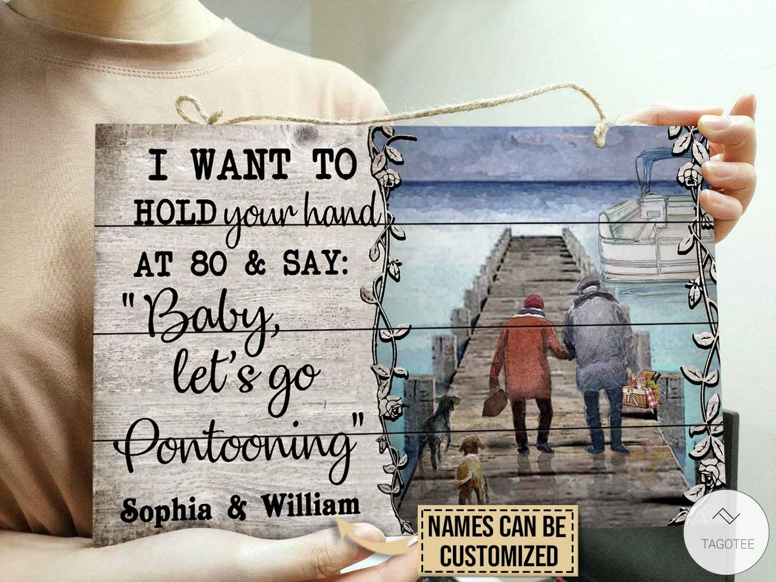 Personalized Pontoon I Want To Hold Your Hand At 80 And Say Baby Let's Go Rectangle Wood Signc